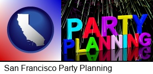 San Francisco, California - party planning